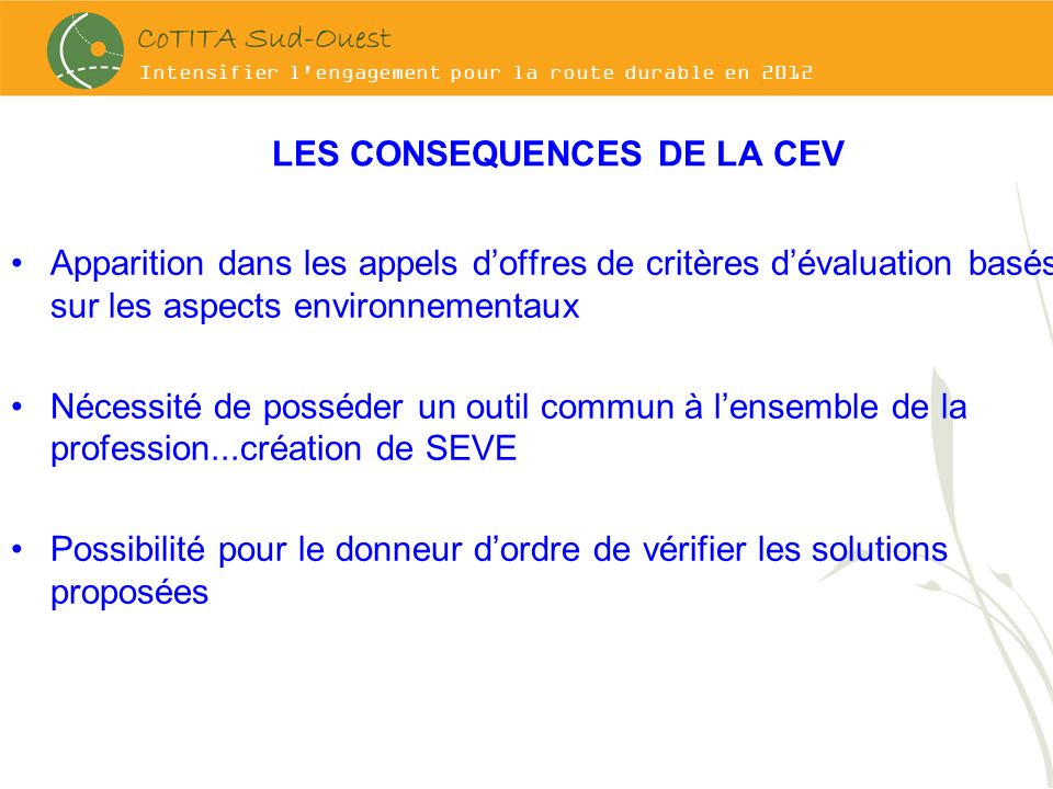LES CONSEQUENCES DE LA CEV