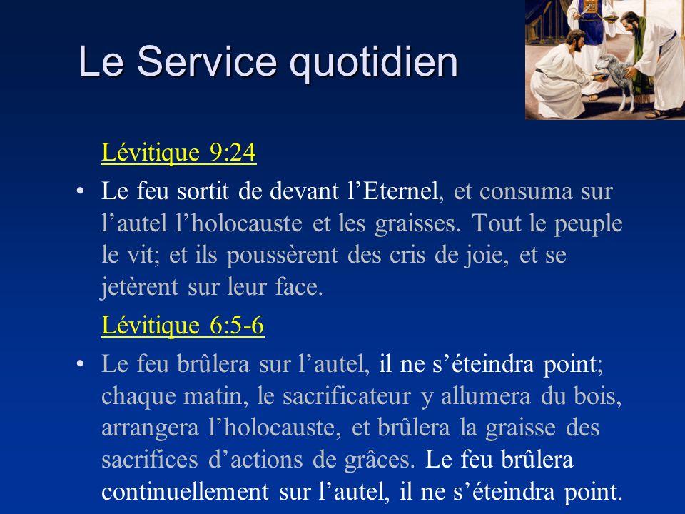Le Service quotidien Lévitique 9:24