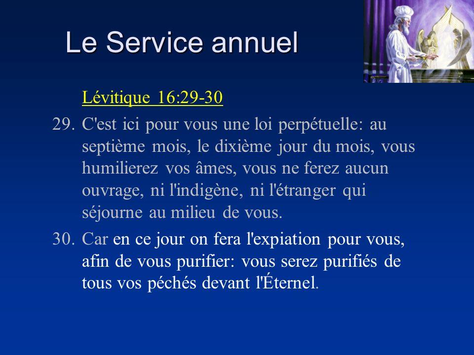Le Service annuel Lévitique 16:29-30