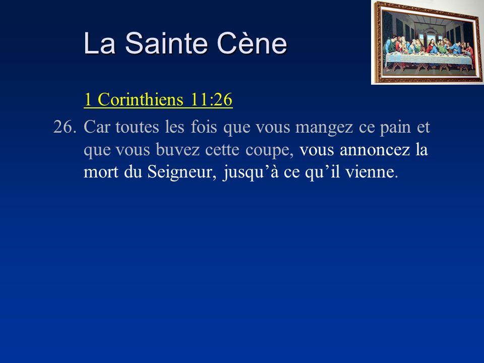 La Sainte Cène 1 Corinthiens 11:26