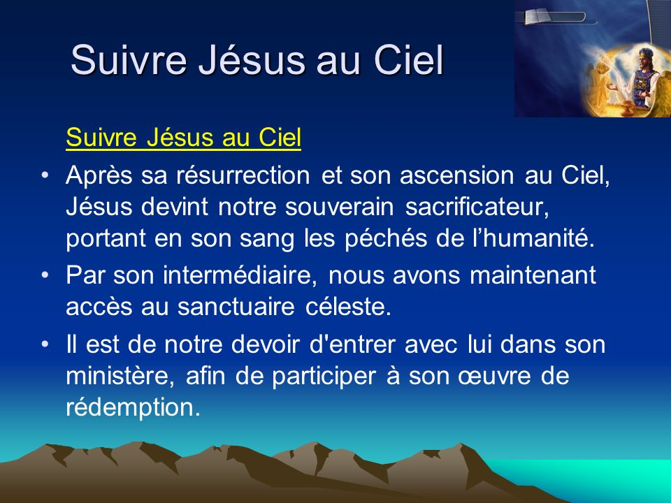 Suivre Jésus au Ciel Suivre Jésus au Ciel
