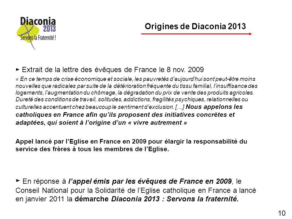p Origines de Diaconia 2013. ► Extrait de la lettre des évêques de France le 8 nov. 2009.