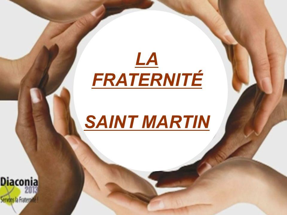 LA FRATERNITÉ SAINT MARTIN