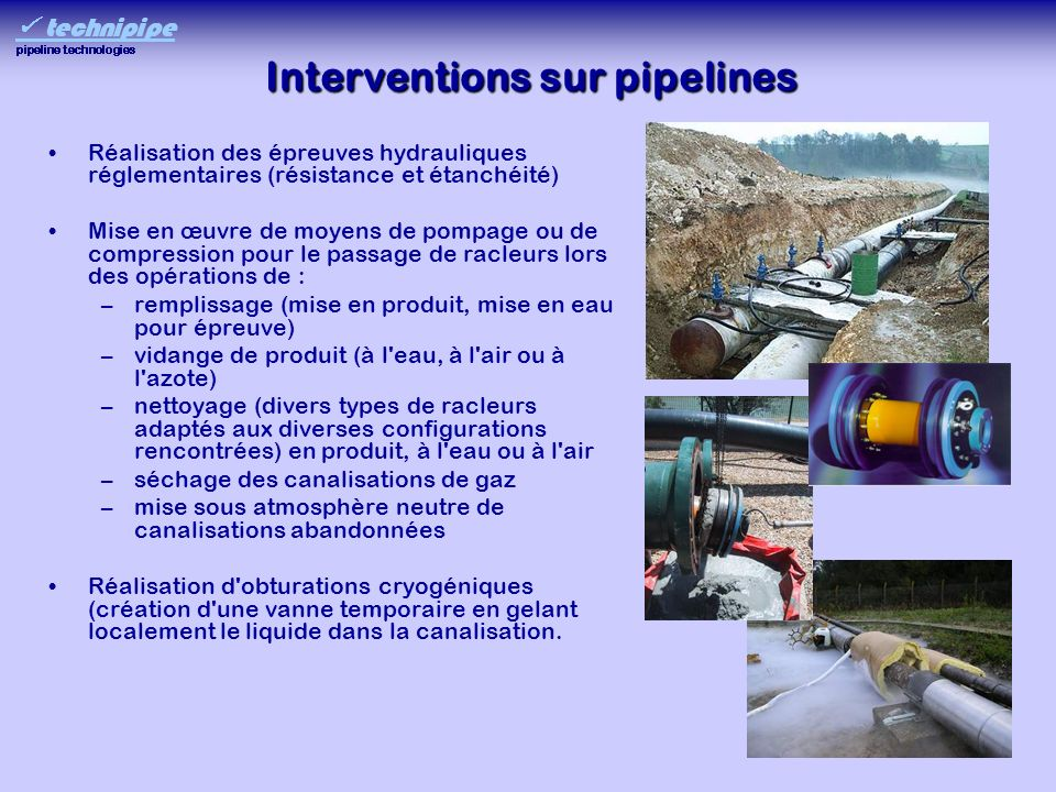 Interventions sur pipelines