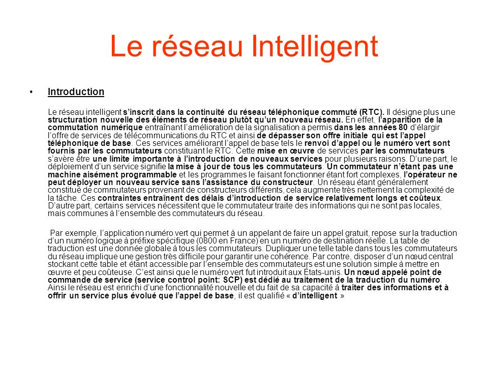 Le réseau Intelligent Introduction