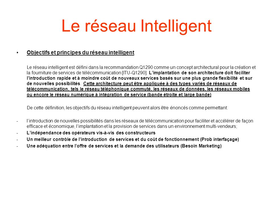 Le réseau Intelligent Objectifs et principes du réseau intelligent