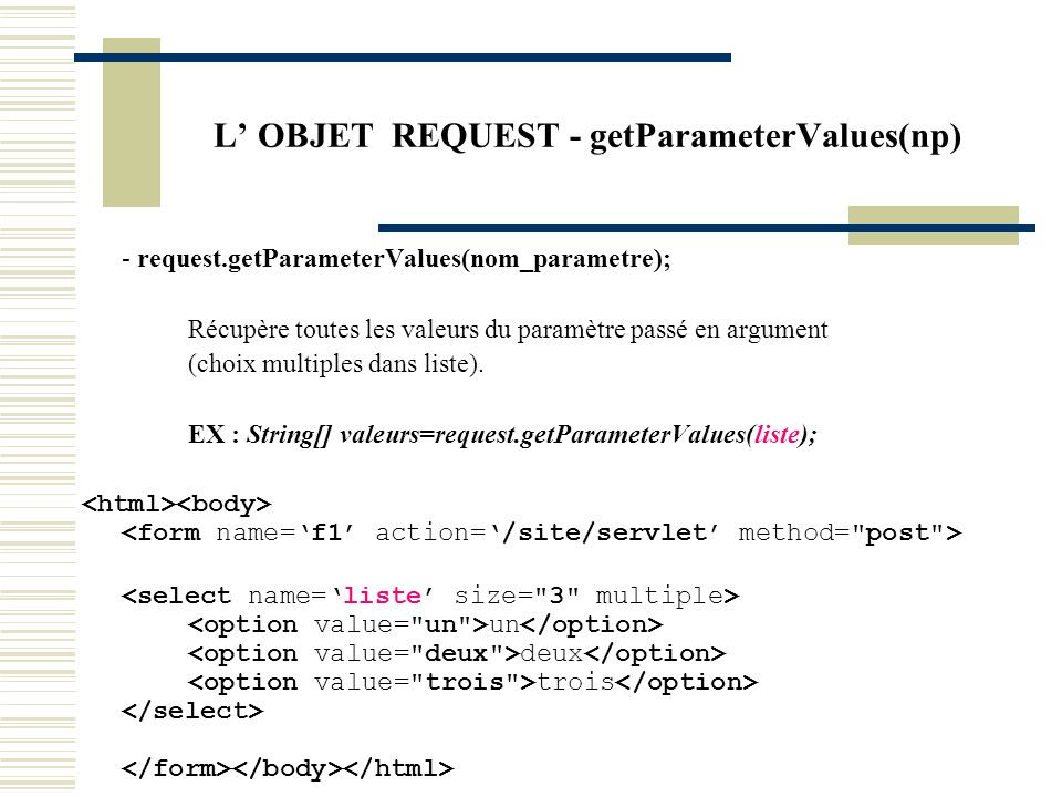 L' OBJET REQUEST - getParameterValues(np)
