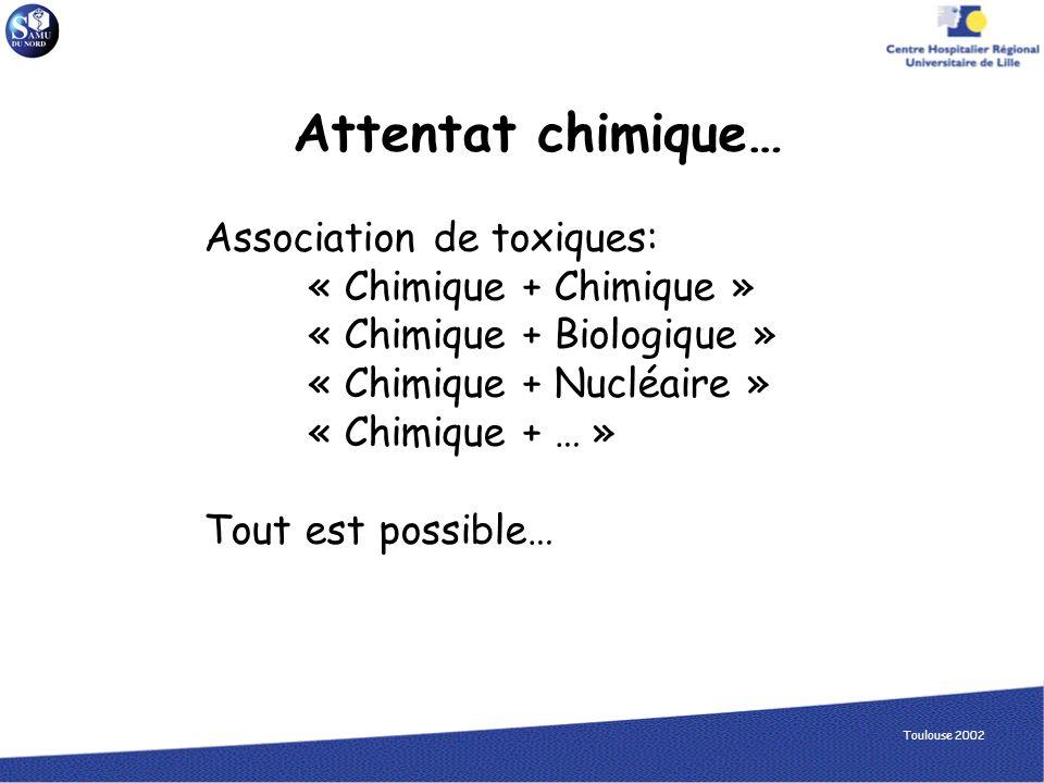 Attentat chimique… Association de toxiques: « Chimique + Chimique »