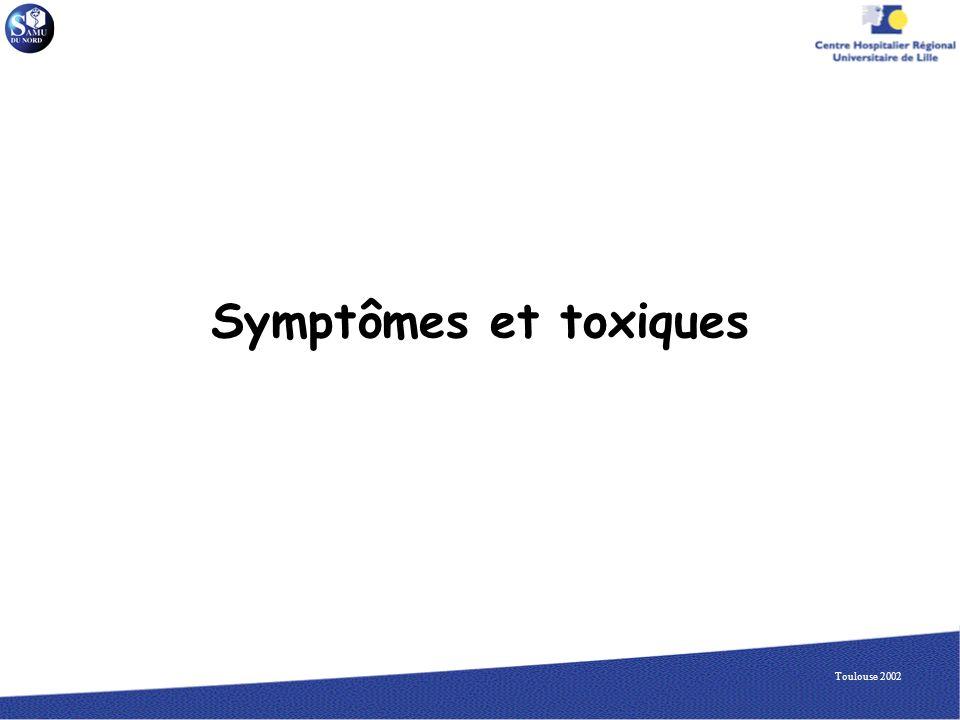 Symptômes et toxiques Toulouse 2002