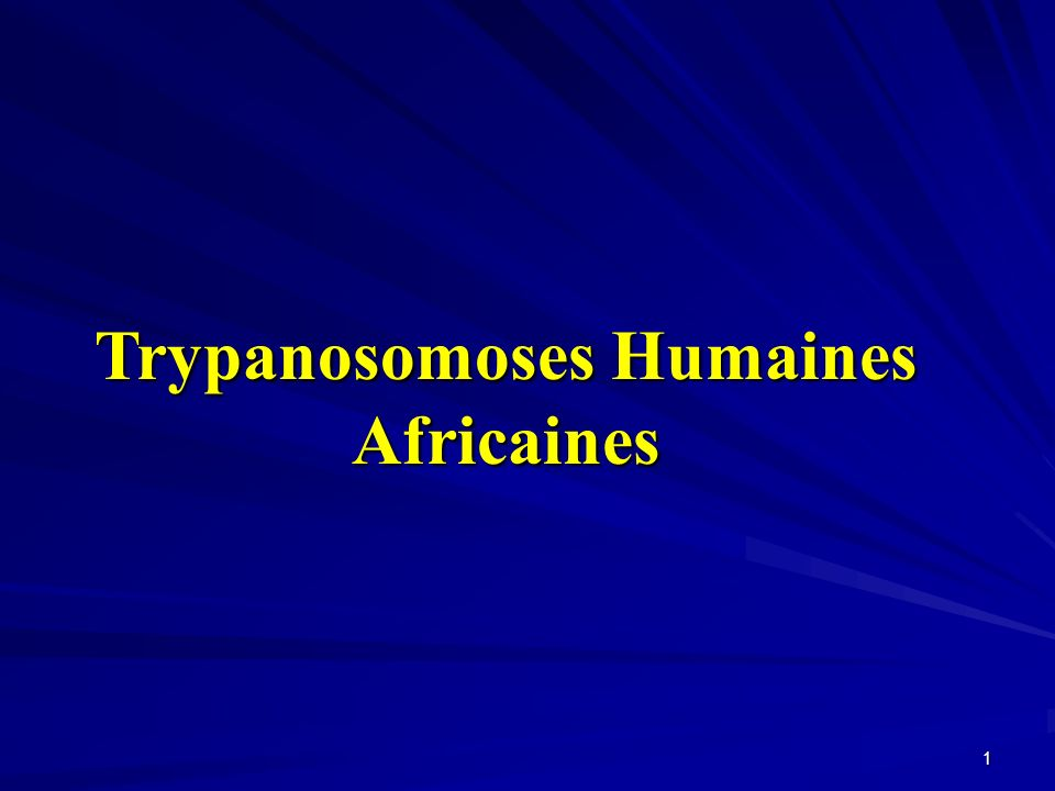 Trypanosomoses Humaines Africaines