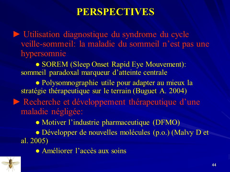 PERSPECTIVES ► Utilisation diagnostique du syndrome du cycle veille-sommeil: la maladie du sommeil n'est pas une hypersomnie.