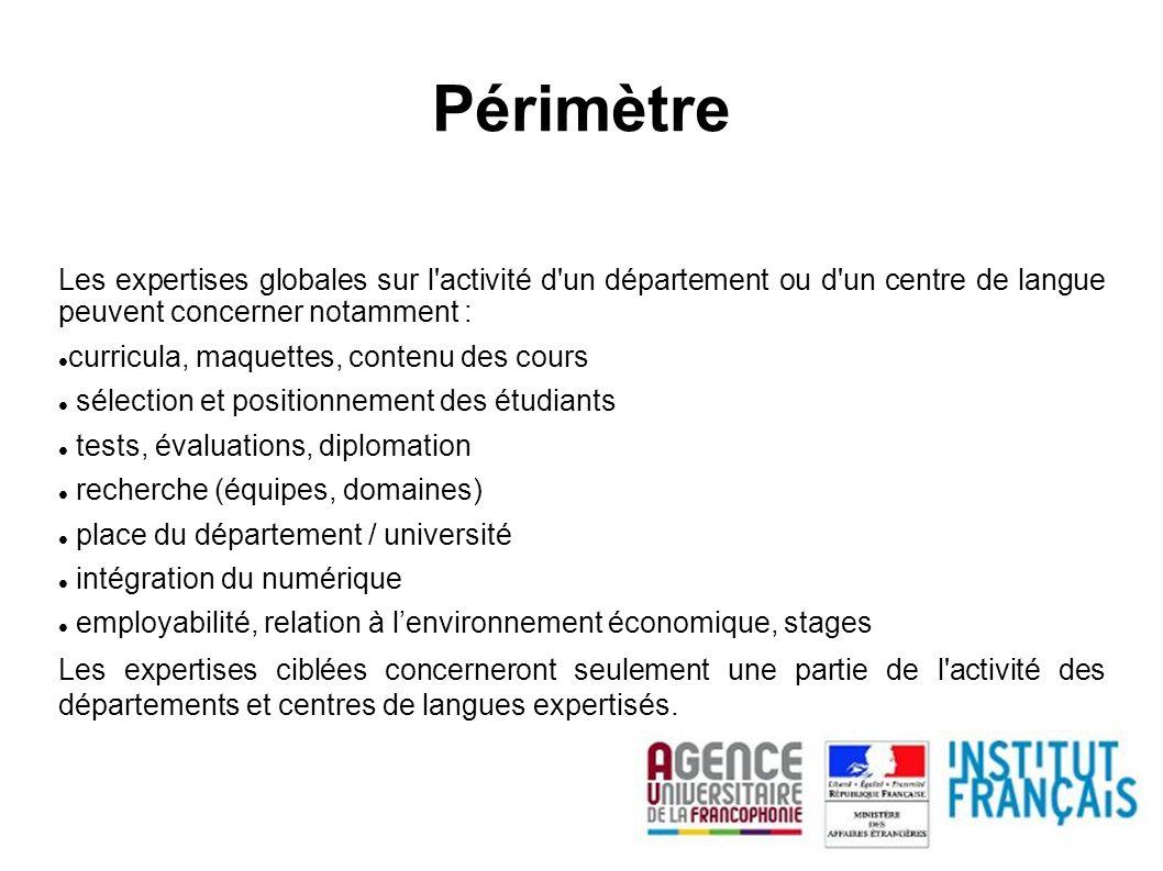 Périmètre Les expertises globales sur l activité d un département ou d un centre de langue peuvent concerner notamment :