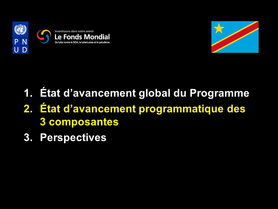 État d'avancement global du Programme