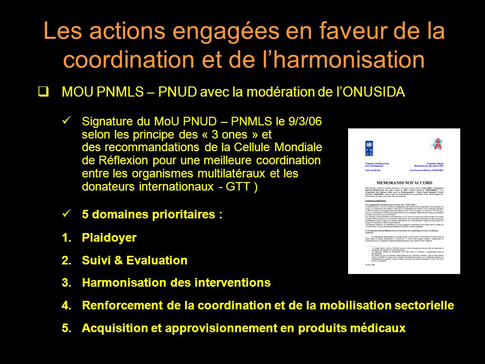 Les actions engagées en faveur de la coordination et de l'harmonisation