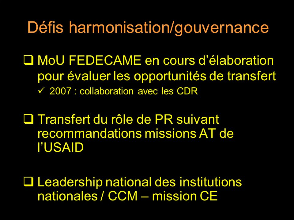 Défis harmonisation/gouvernance