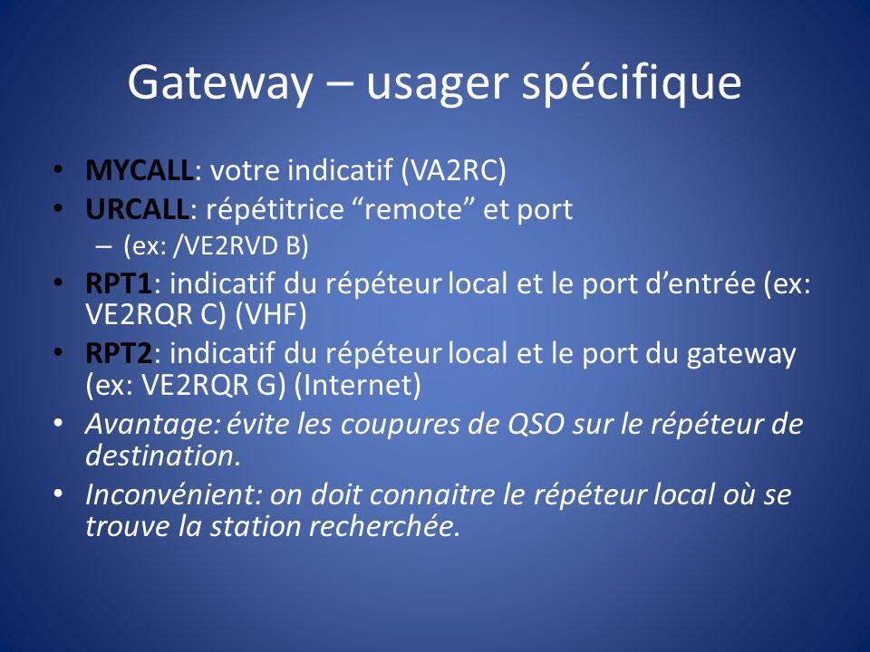 Gateway – usager spécifique