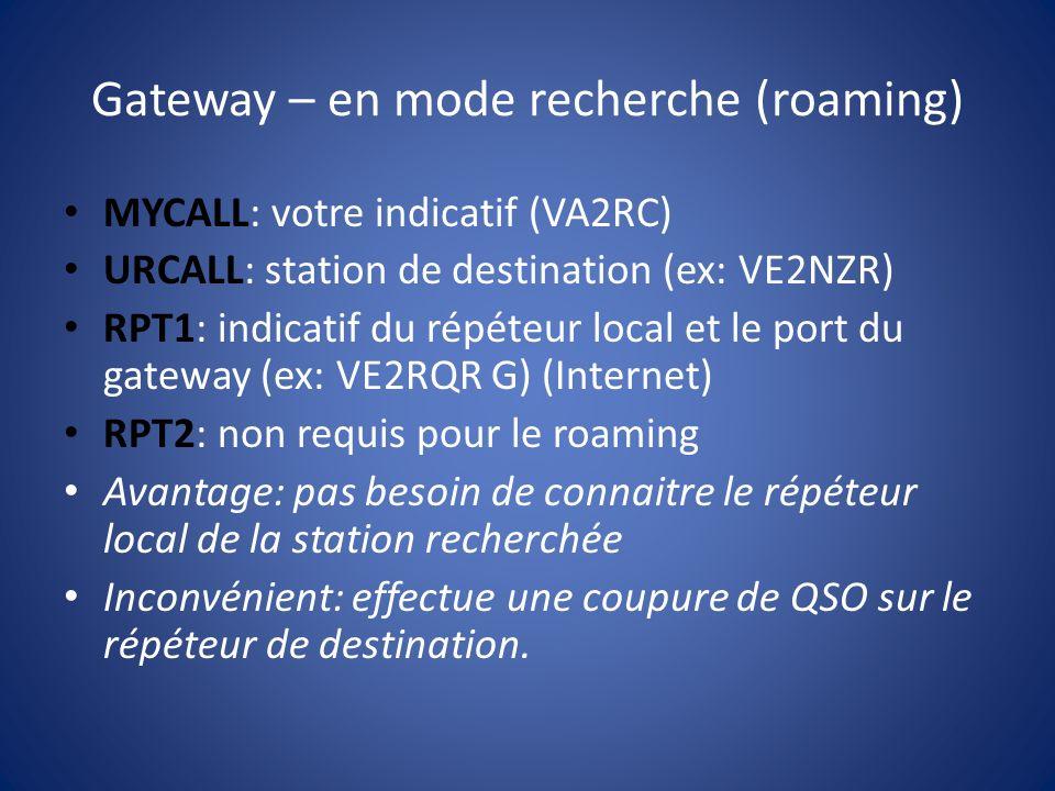 Gateway – en mode recherche (roaming)
