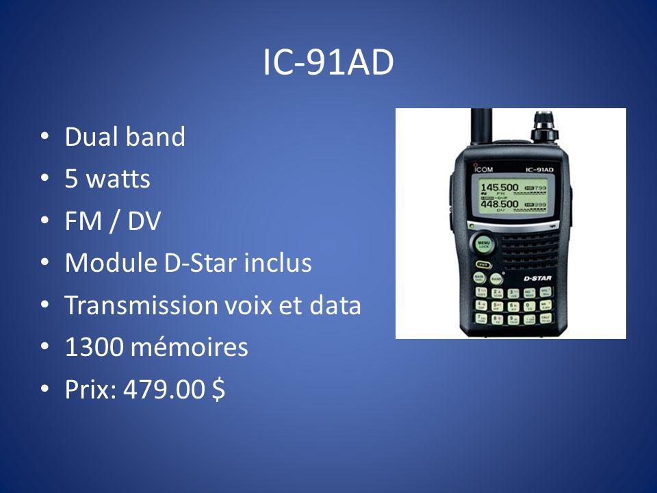 IC-91AD Dual band 5 watts FM / DV Module D-Star inclus