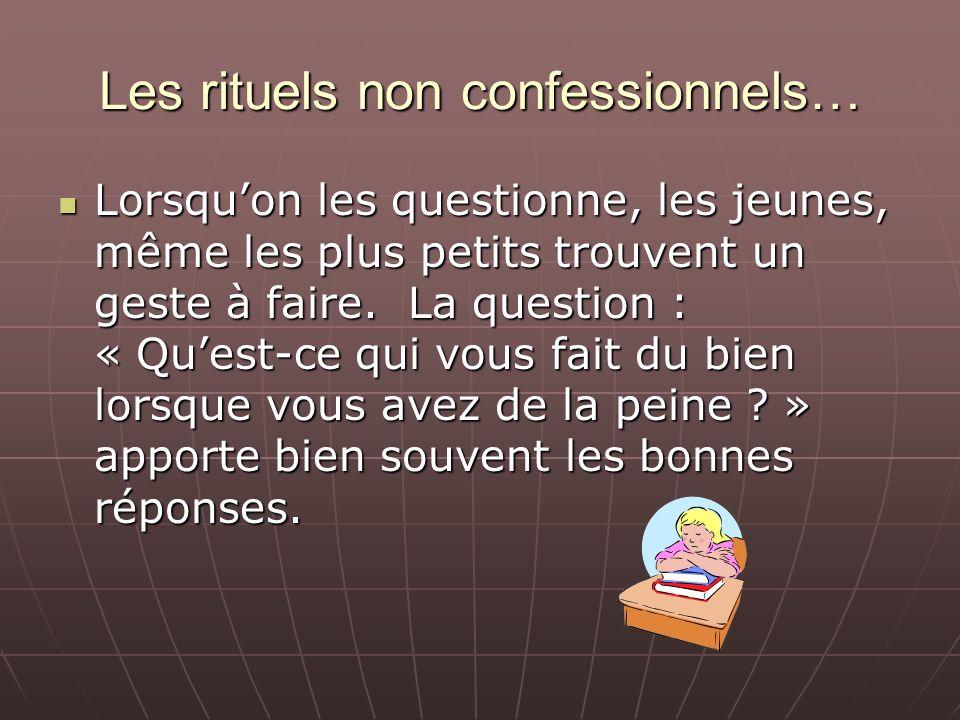 Les rituels non confessionnels…