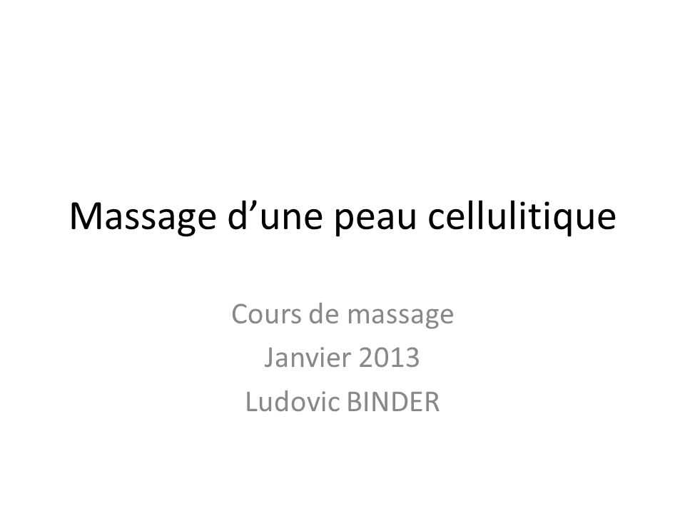 Massage d'une peau cellulitique