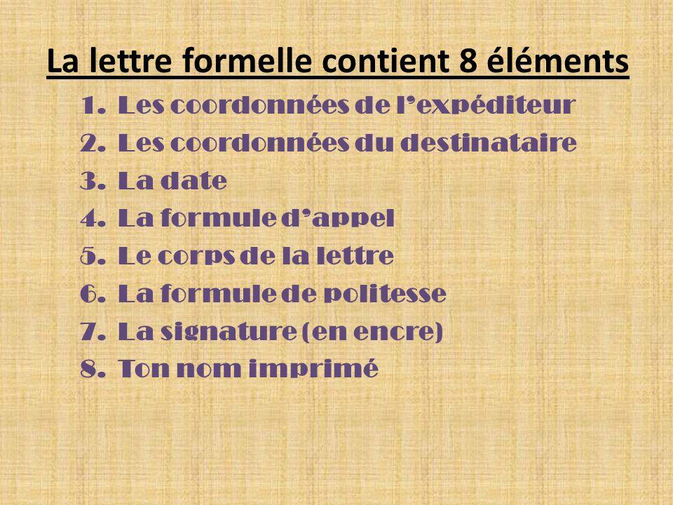 La lettre formelle contient 8 éléments