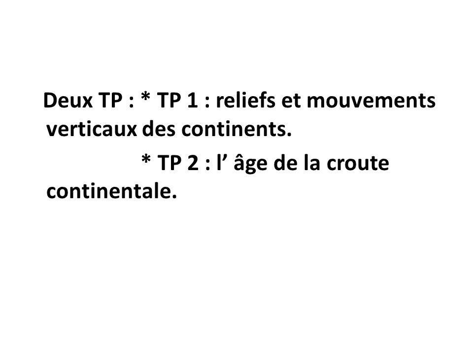 * TP 2 : l' âge de la croute continentale.