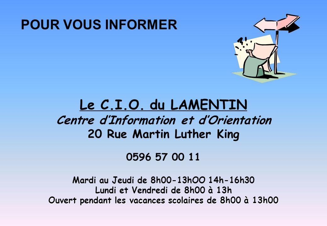 POUR VOUS INFORMER Le C.I.O. du LAMENTIN