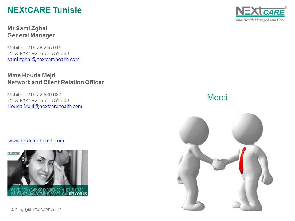 NEXtCARE Tunisie Merci Mr Sami Zghal General Manager Mme Houda Mejri