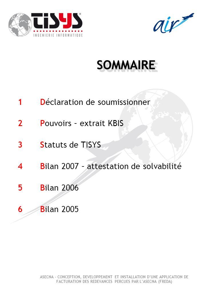 SOMMAIRE 1 Déclaration de soumissionner 2 Pouvoirs – extrait KBIS