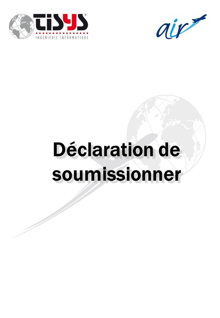Déclaration de soumissionner