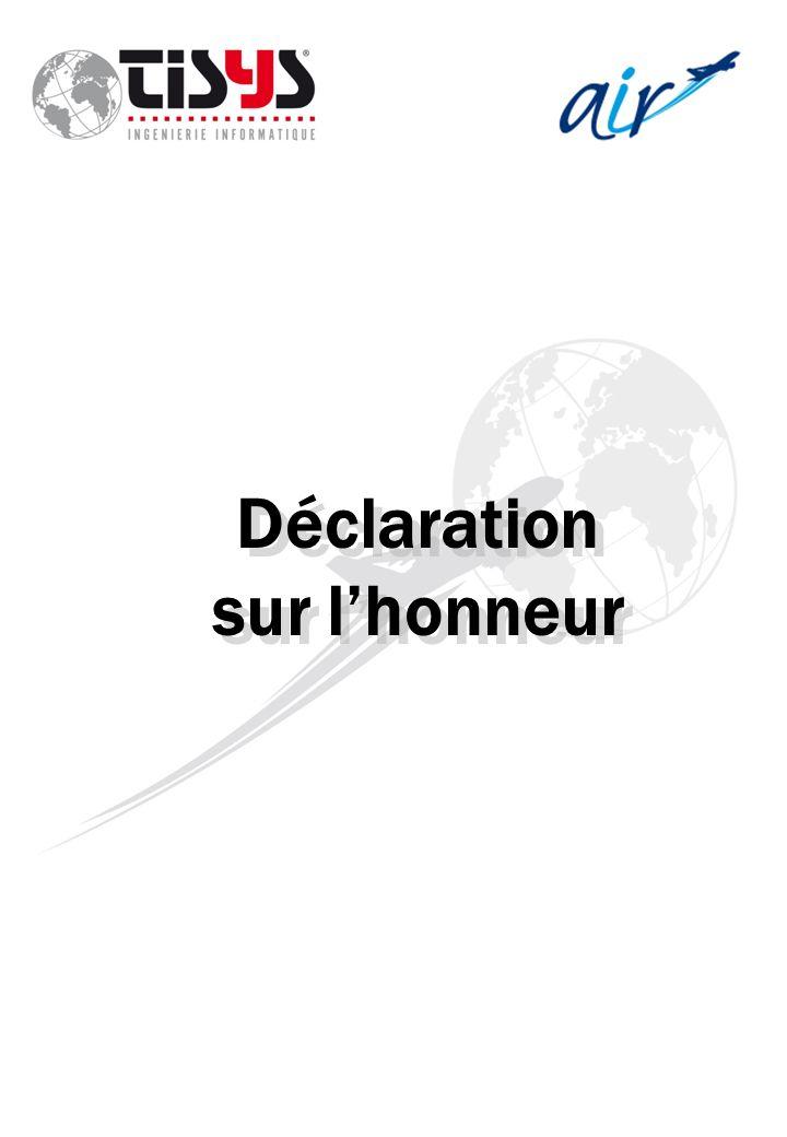 Déclaration sur l'honneur