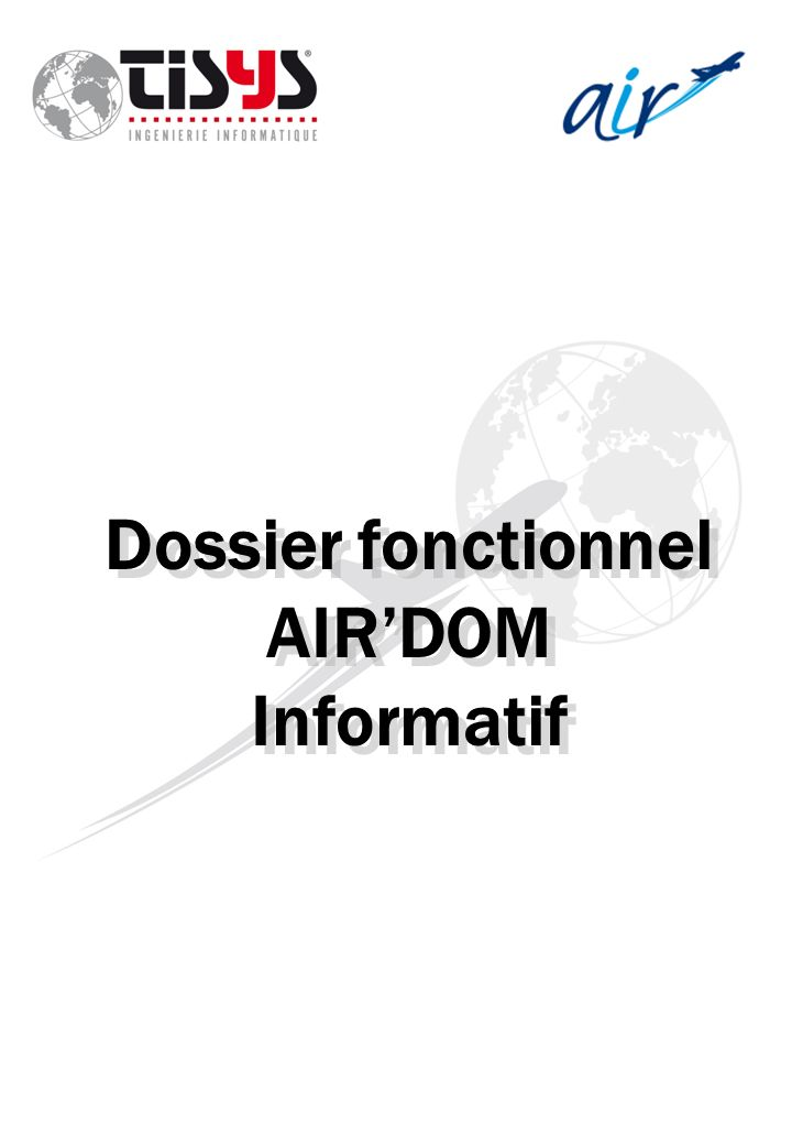 Dossier fonctionnel AIR'DOM Informatif