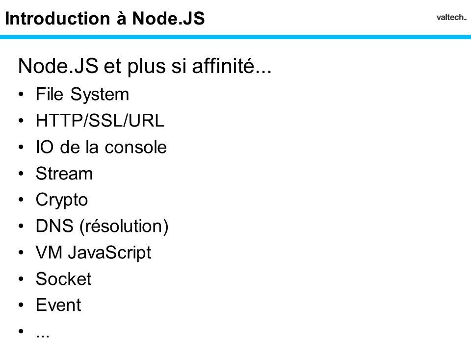 Node.JS et plus si affinité...