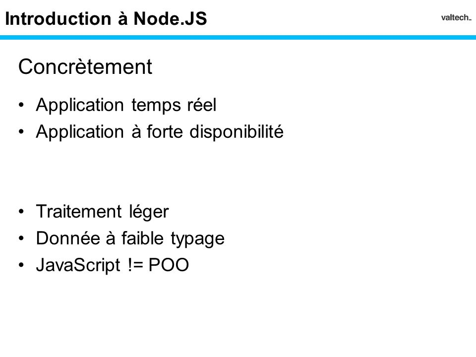 Concrètement Introduction à Node.JS Application temps réel