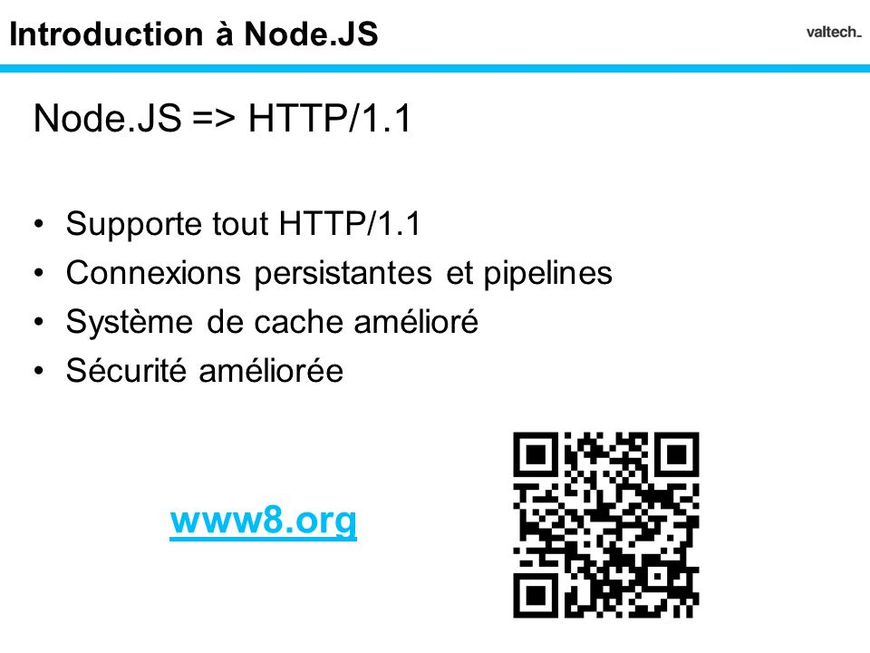 Node.JS => HTTP/1.1 www8.org Introduction à Node.JS