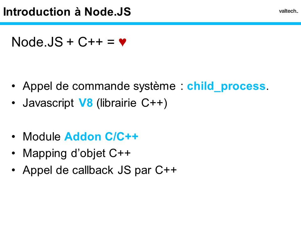Node.JS + C++ = ♥ Introduction à Node.JS