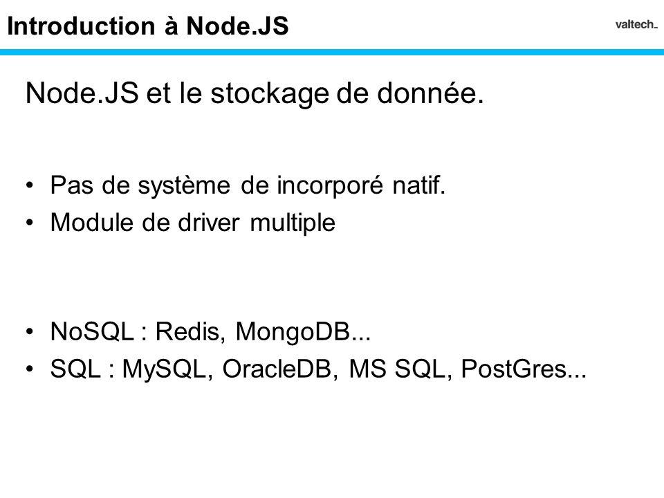 Node.JS et le stockage de donnée.