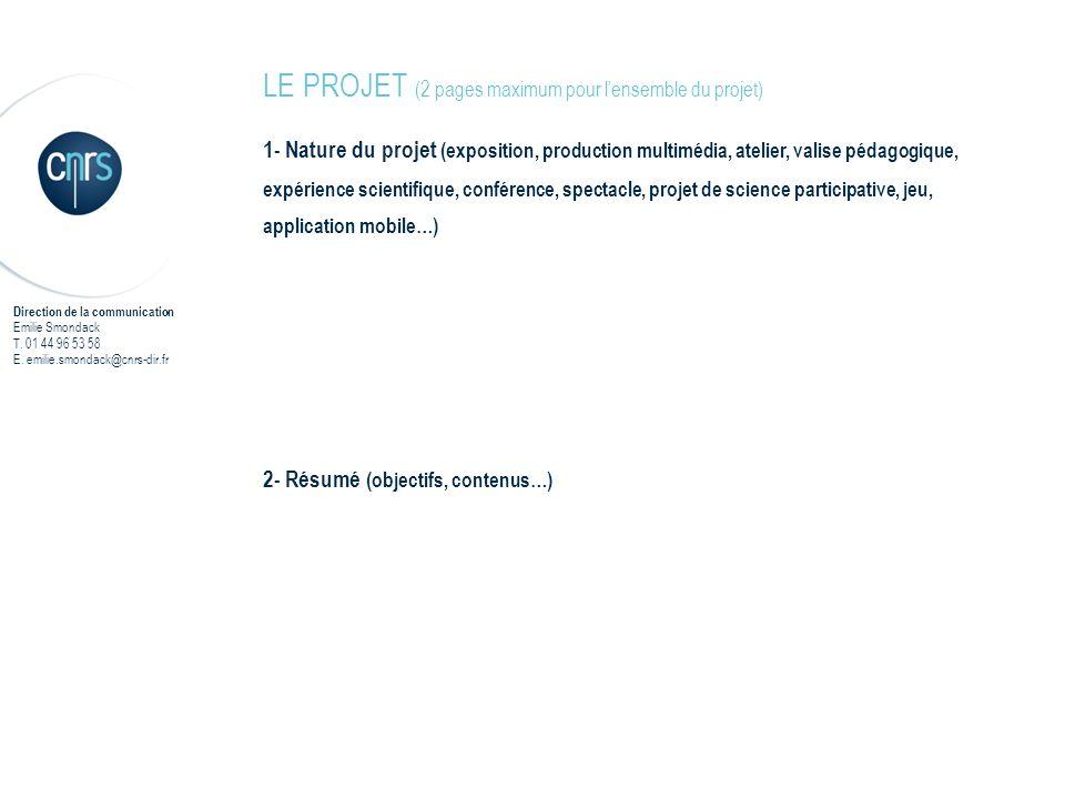 LE PROJET (2 pages maximum pour l'ensemble du projet)