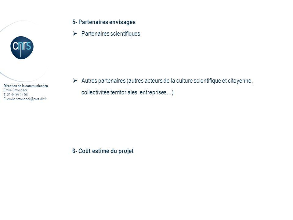 5- Partenaires envisagés Partenaires scientifiques
