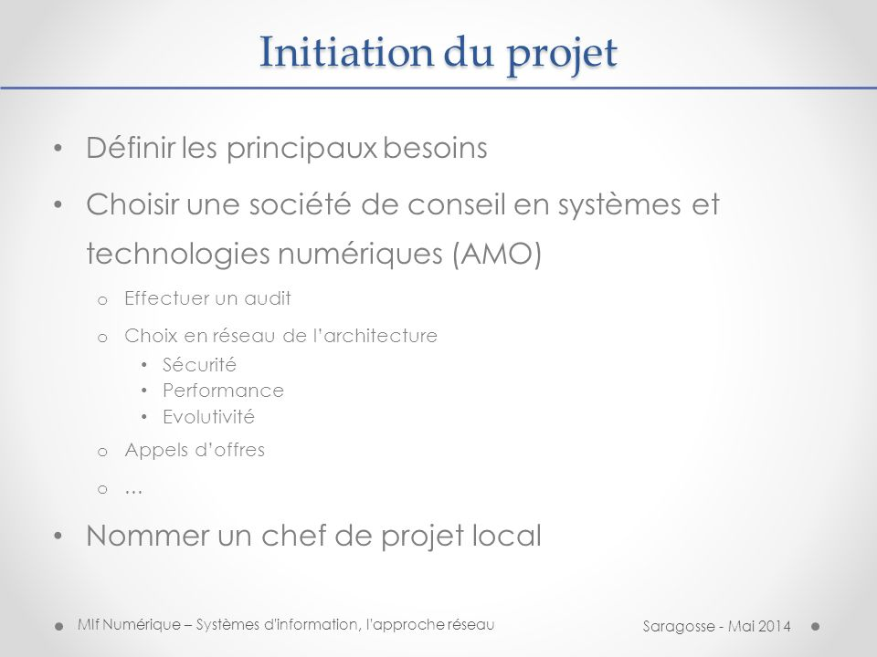 Initiation du projet Définir les principaux besoins