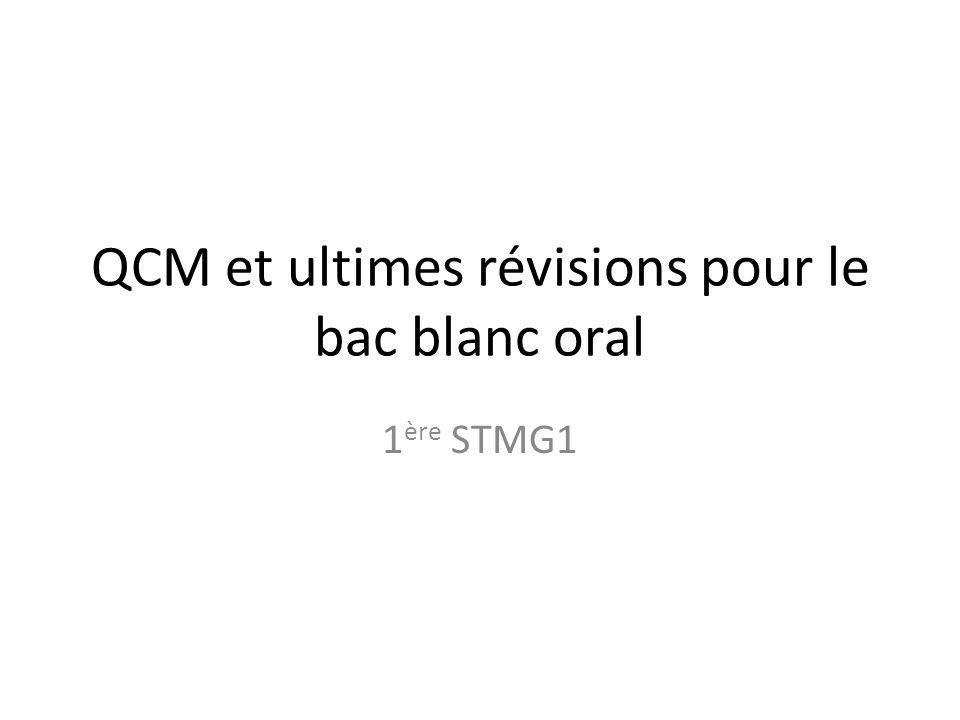 QCM et ultimes révisions pour le bac blanc oral