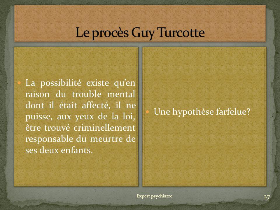 Le procès Guy Turcotte