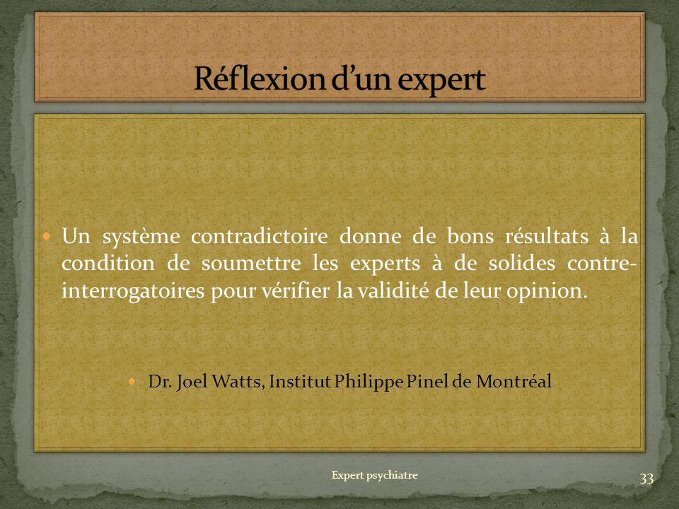 Dr. Joel Watts, Institut Philippe Pinel de Montréal