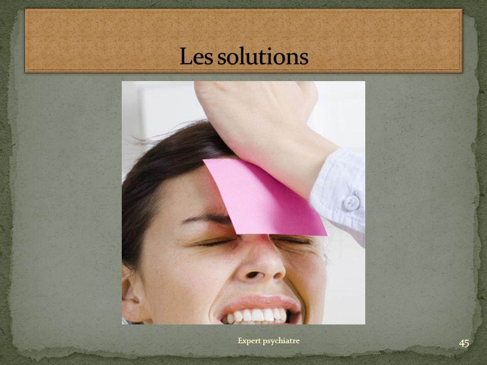 Les solutions Expert psychiatre