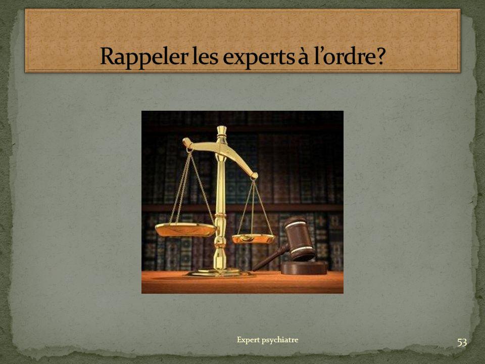 Rappeler les experts à l'ordre