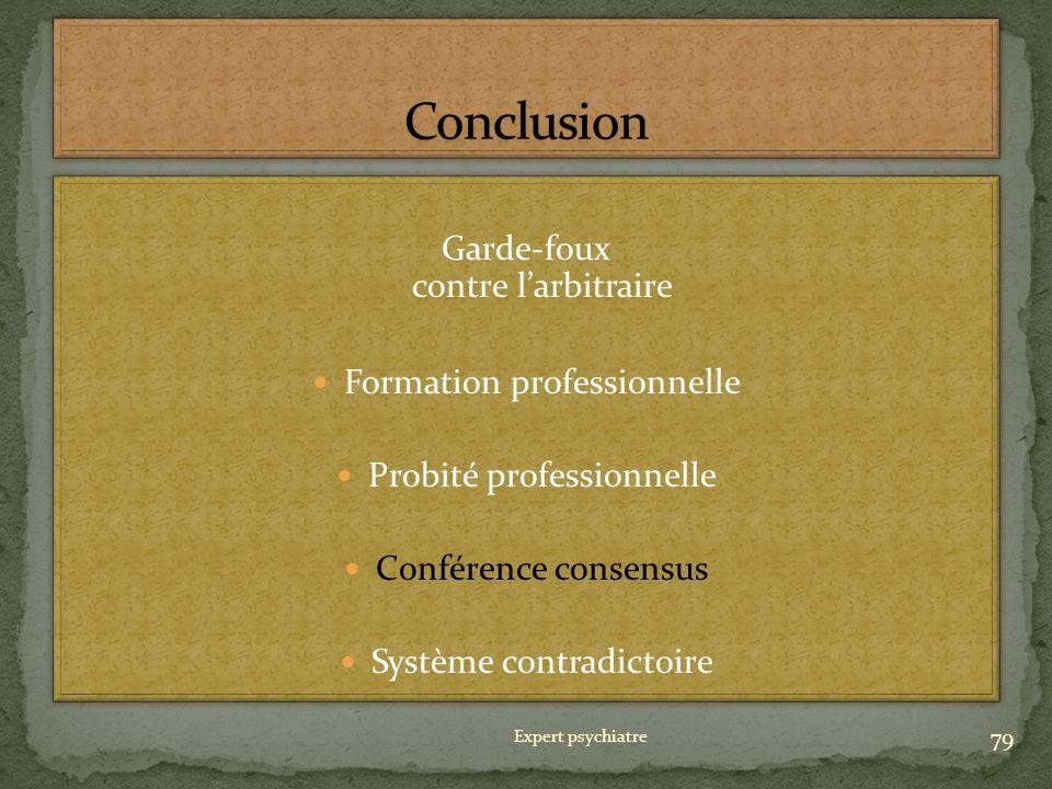 Conclusion Garde-foux contre l'arbitraire Formation professionnelle
