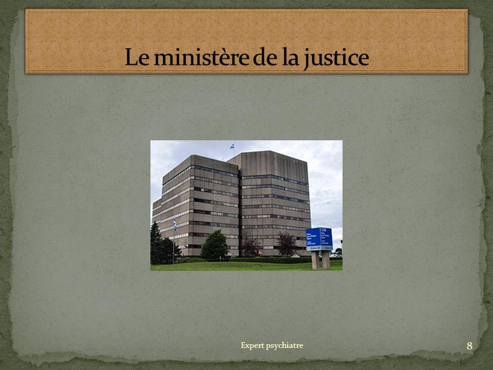 Le ministère de la justice
