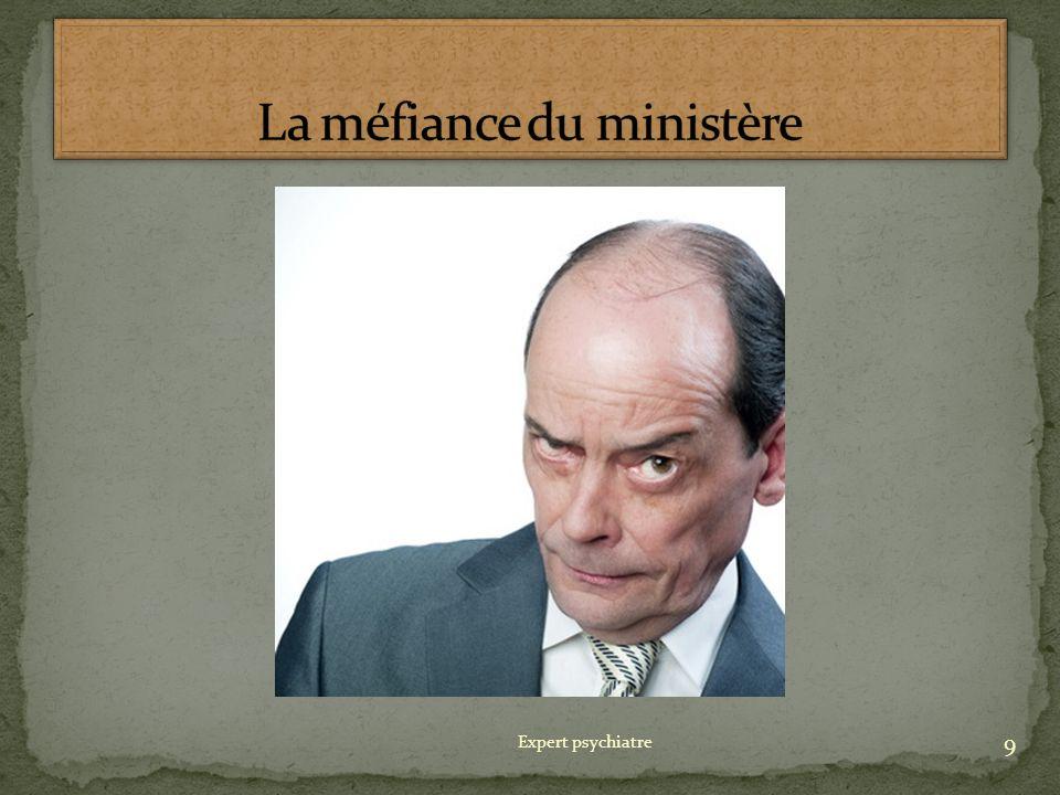 La méfiance du ministère