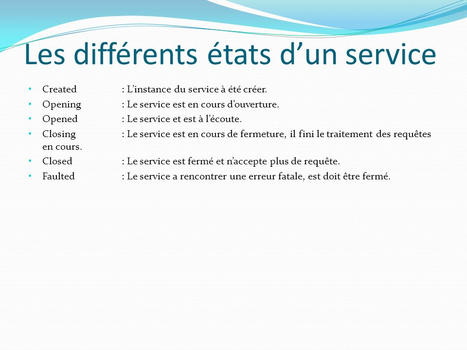 Les différents états d'un service