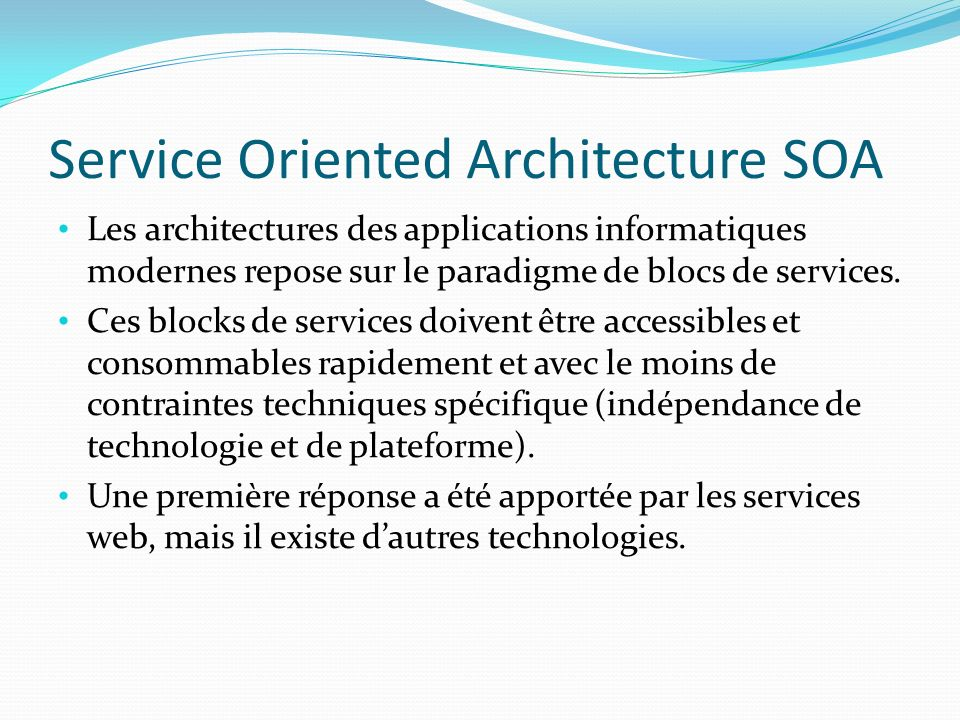 Service Oriented Architecture SOA